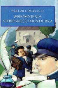 Wspomnienia niebieskiego mundurka, Wiktor Gomulicki