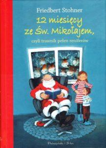 12 miesięcy ze Św. Mikołajem, czyli trawnik pełen reniferów, Friedbert Stohner